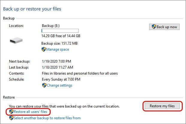 Select Restore all Users' file Restore my files